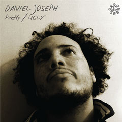 Daniel Joseph - Pretty/Ugly